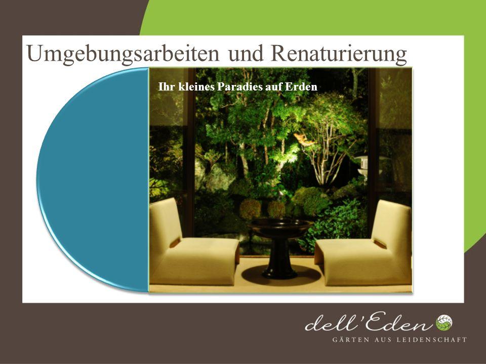 Umgebungsarbeiten und Renaturierung