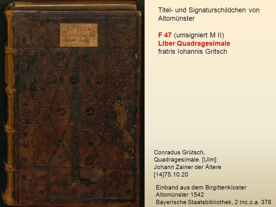 Titel- und Signaturschildchen von Altomünster F 47 (umsigniert M II)
