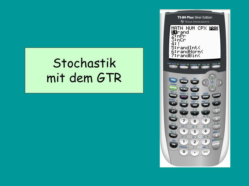Stochastik mit dem GTR
