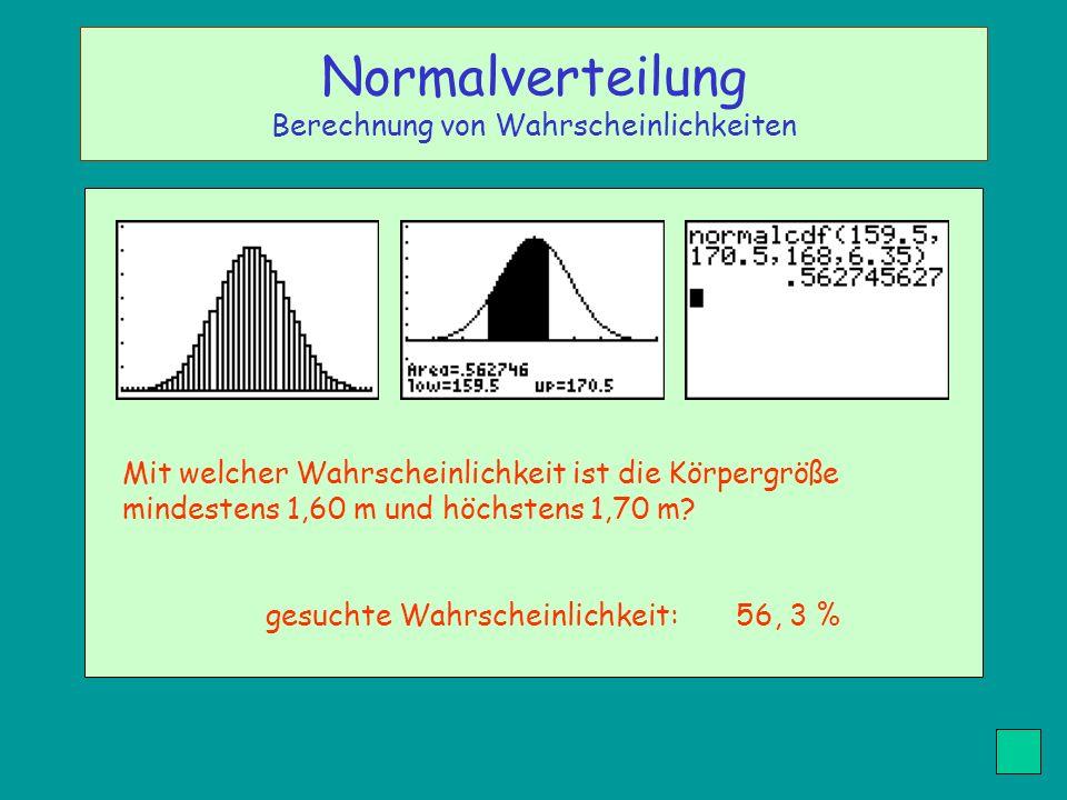 Normalverteilung Berechnung von Wahrscheinlichkeiten