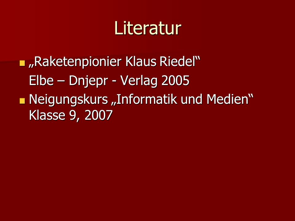 "Literatur ""Raketenpionier Klaus Riedel Elbe – Dnjepr - Verlag 2005"