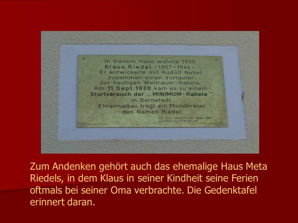 Zum Andenken gehört auch das ehemalige Haus Meta Riedels, in dem Klaus in seiner Kindheit seine Ferien oftmals bei seiner Oma verbrachte.