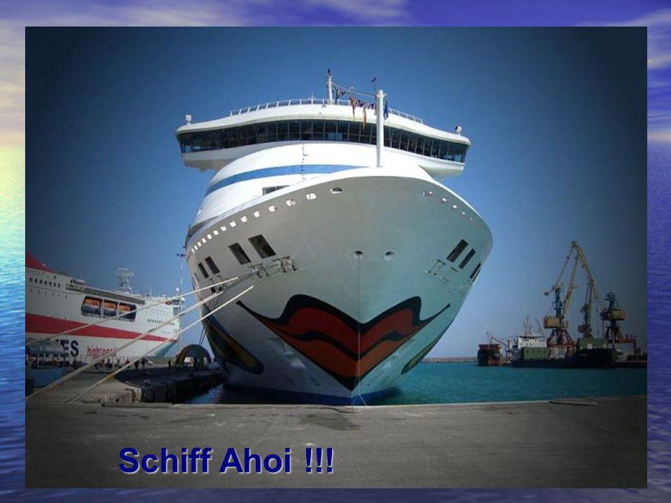 Schiff Ahoi !!!