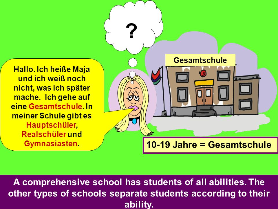 Was heißt 'Gesamtschule' auf Englisch B. comprehensive school