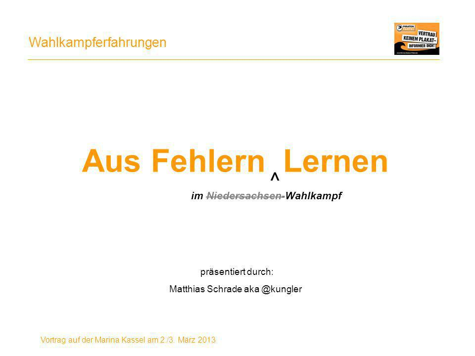 Aus Fehlern Lernen präsentiert durch: Matthias Schrade aka @kungler