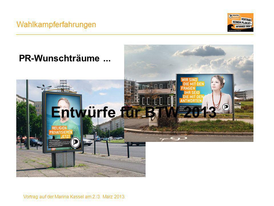 Entwürfe für BTW 2013 PR-Wunschträume ...