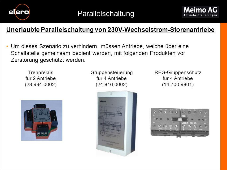 Parallelschaltung Unerlaubte Parallelschaltung von 230V-Wechselstrom-Storenantriebe.