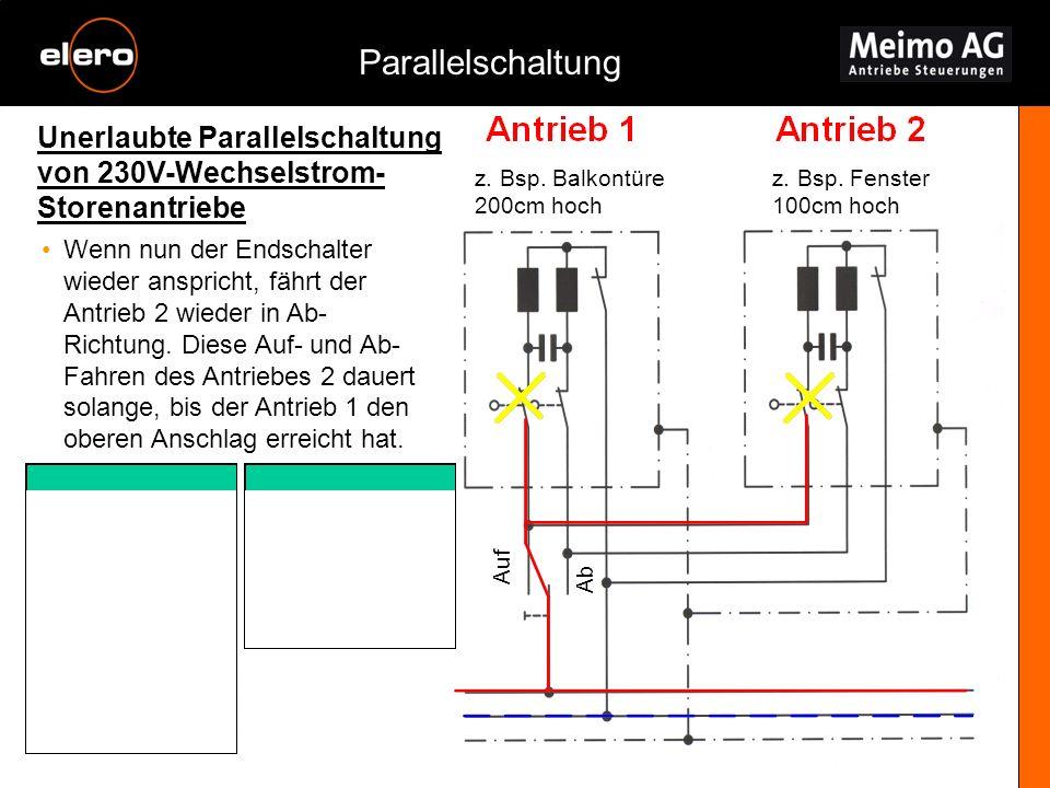 Parallelschaltung Unerlaubte Parallelschaltung von 230V-Wechselstrom-Storenantriebe. z. Bsp. Balkontüre 200cm hoch.