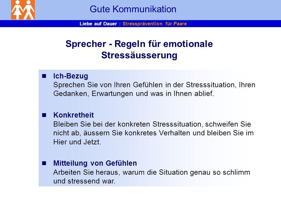 Sprecher - Regeln für emotionale Stressäusserung