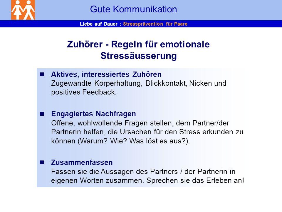 Zuhörer - Regeln für emotionale Stressäusserung