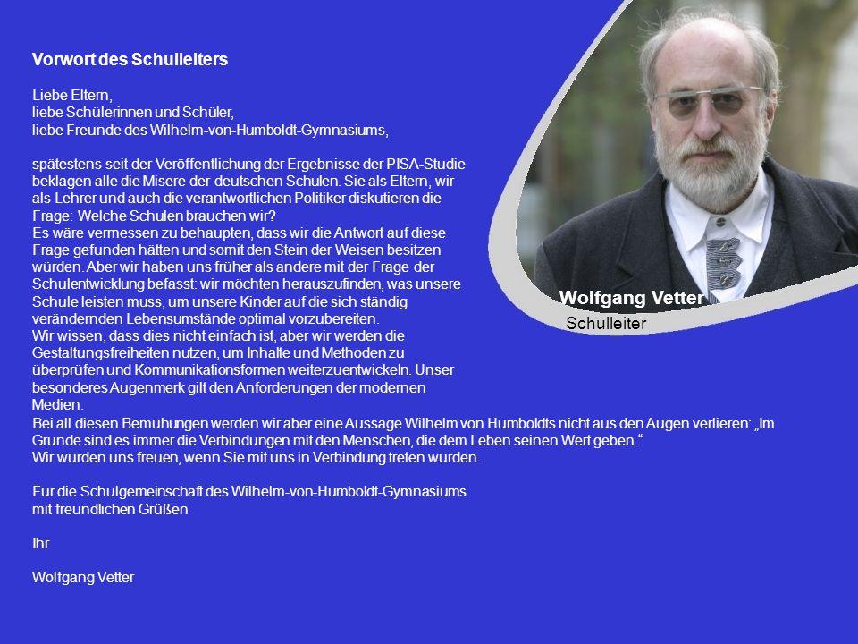 Wolfgang Vetter Vorwort des Schulleiters Schulleiter Liebe Eltern,
