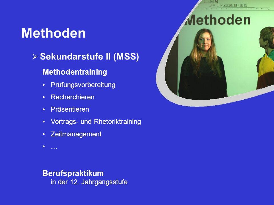 Methoden Sekundarstufe II (MSS) Methodentraining