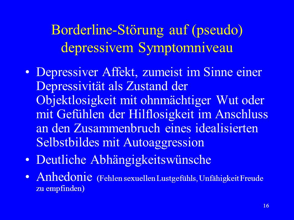 Borderline-Störung auf (pseudo) depressivem Symptomniveau