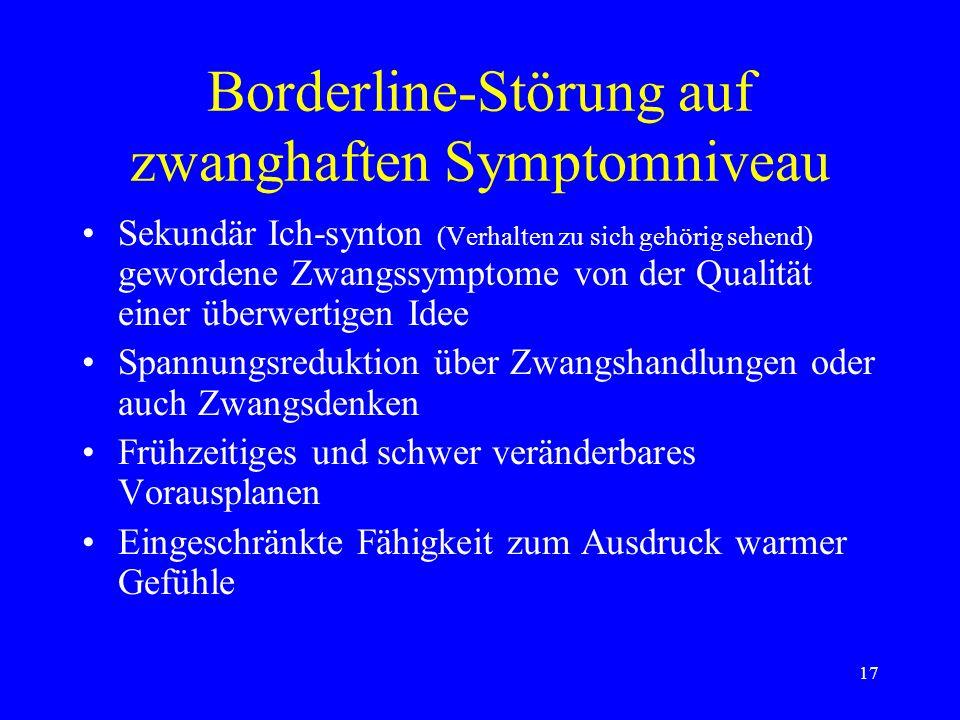 Borderline-Störung auf zwanghaften Symptomniveau