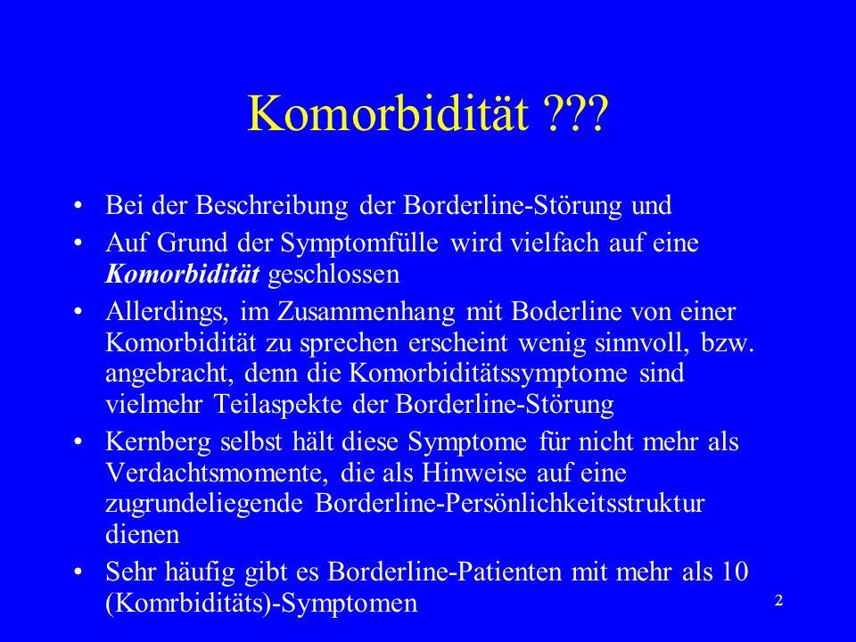 Komorbidität Bei der Beschreibung der Borderline-Störung und