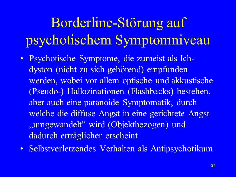 Borderline-Störung auf psychotischem Symptomniveau
