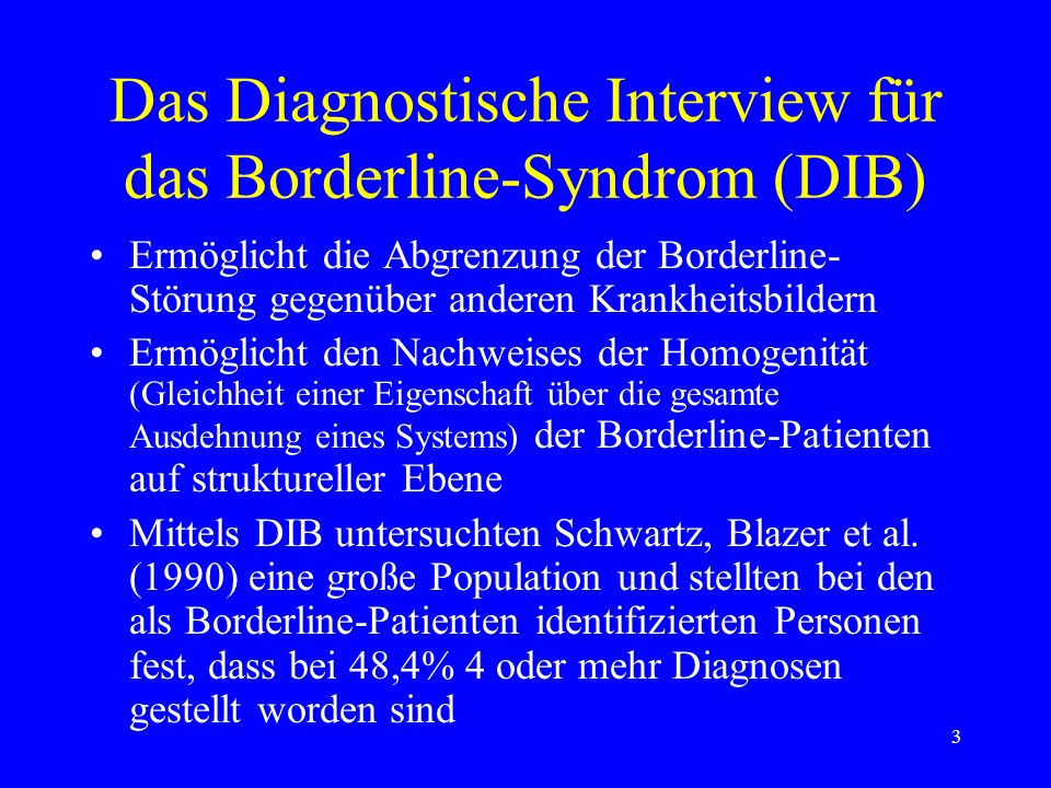Das Diagnostische Interview für das Borderline-Syndrom (DIB)