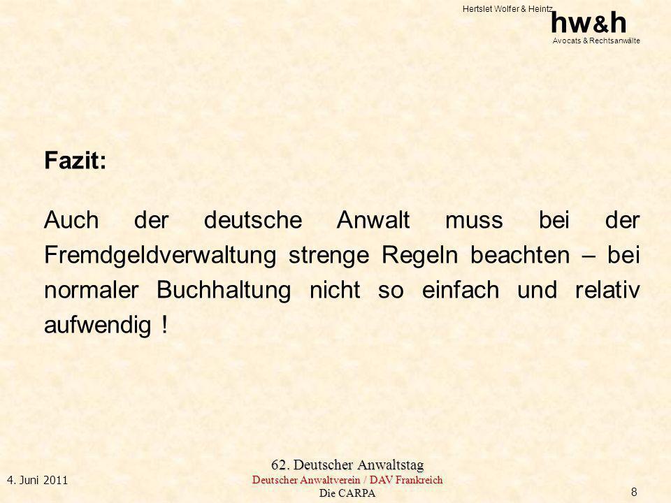 Fazit: Auch der deutsche Anwalt muss bei der Fremdgeldverwaltung strenge Regeln beachten – bei normaler Buchhaltung nicht so einfach und relativ aufwendig !