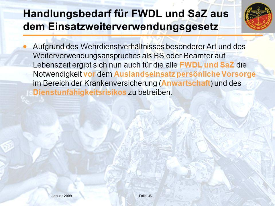 Handlungsbedarf für FWDL und SaZ aus dem Einsatzweiterverwendungsgesetz