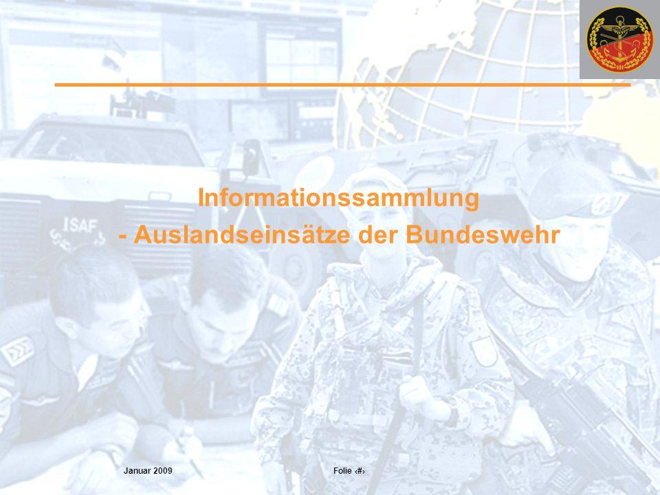 Informationssammlung - Auslandseinsätze der Bundeswehr