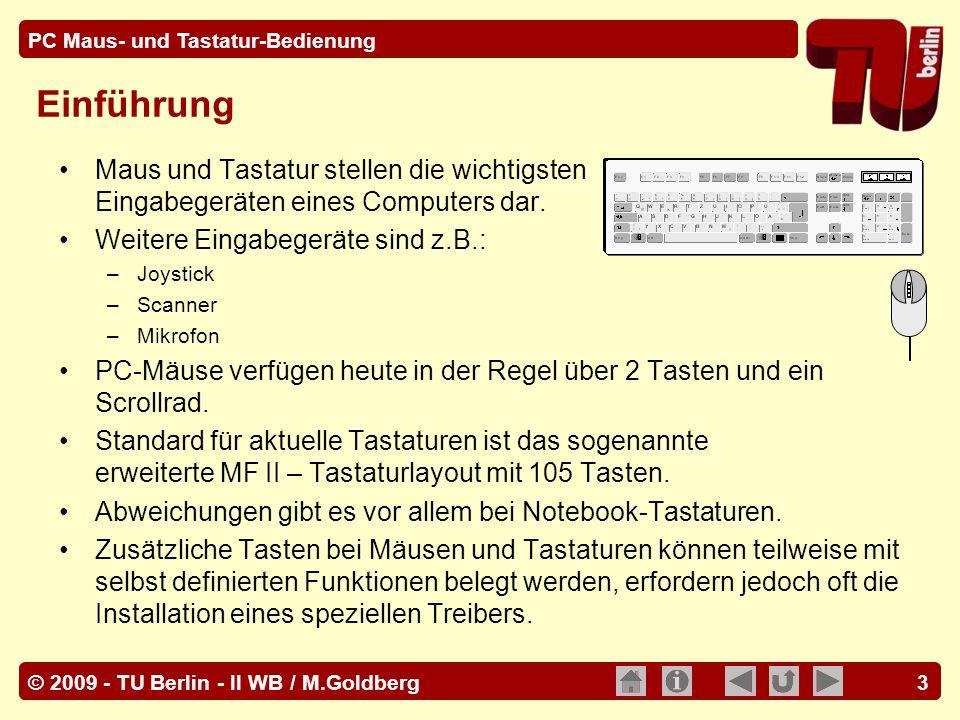 Einführung Maus und Tastatur stellen die wichtigsten Eingabegeräten eines Computers dar. Weitere Eingabegeräte sind z.B.: