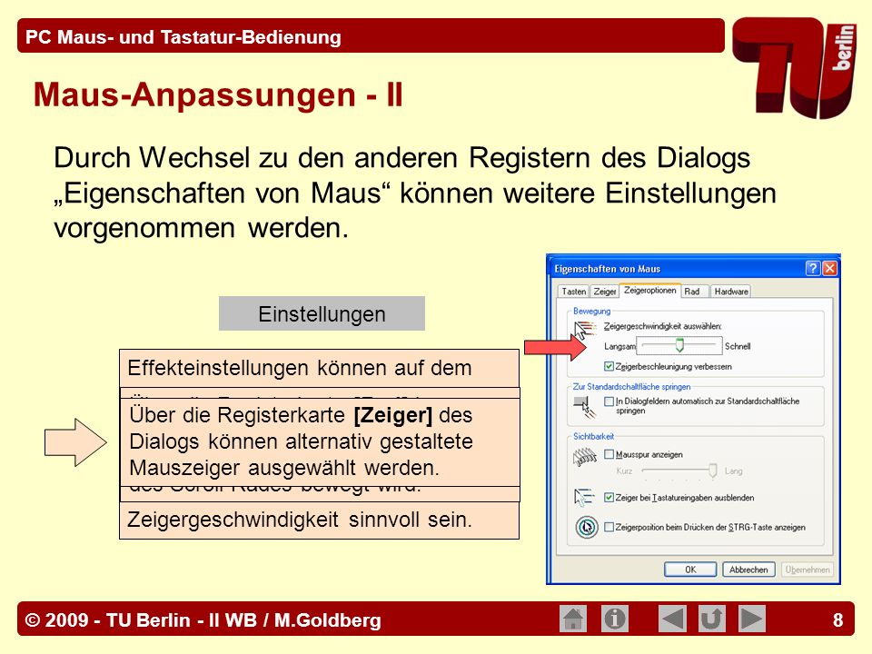 """Maus-Anpassungen - II Durch Wechsel zu den anderen Registern des Dialogs """"Eigenschaften von Maus können weitere Einstellungen vorgenommen werden."""