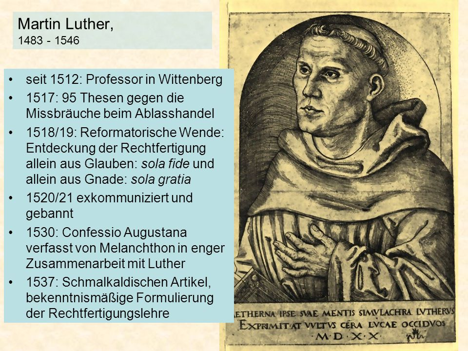 Martin Luther, 1483 - 1546 seit 1512: Professor in Wittenberg