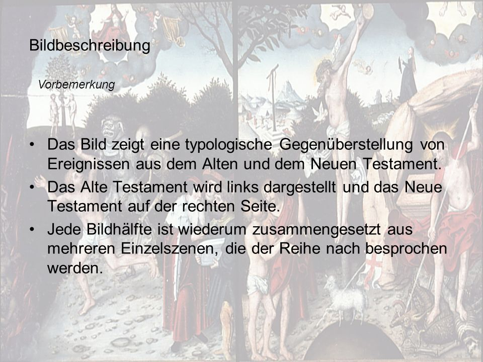 Bildbeschreibung Vorbemerkung. Das Bild zeigt eine typologische Gegenüberstellung von Ereignissen aus dem Alten und dem Neuen Testament.