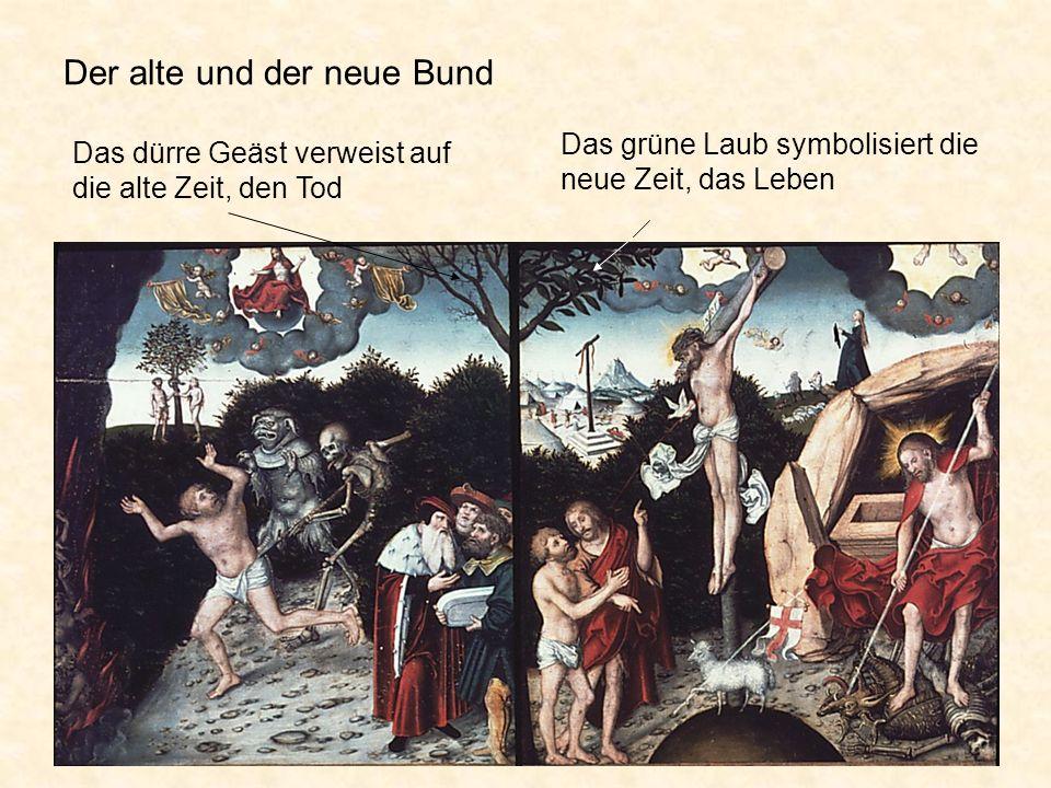 Der alte und der neue Bund