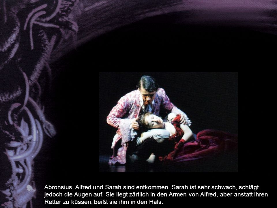 Abronsius, Alfred und Sarah sind entkommen