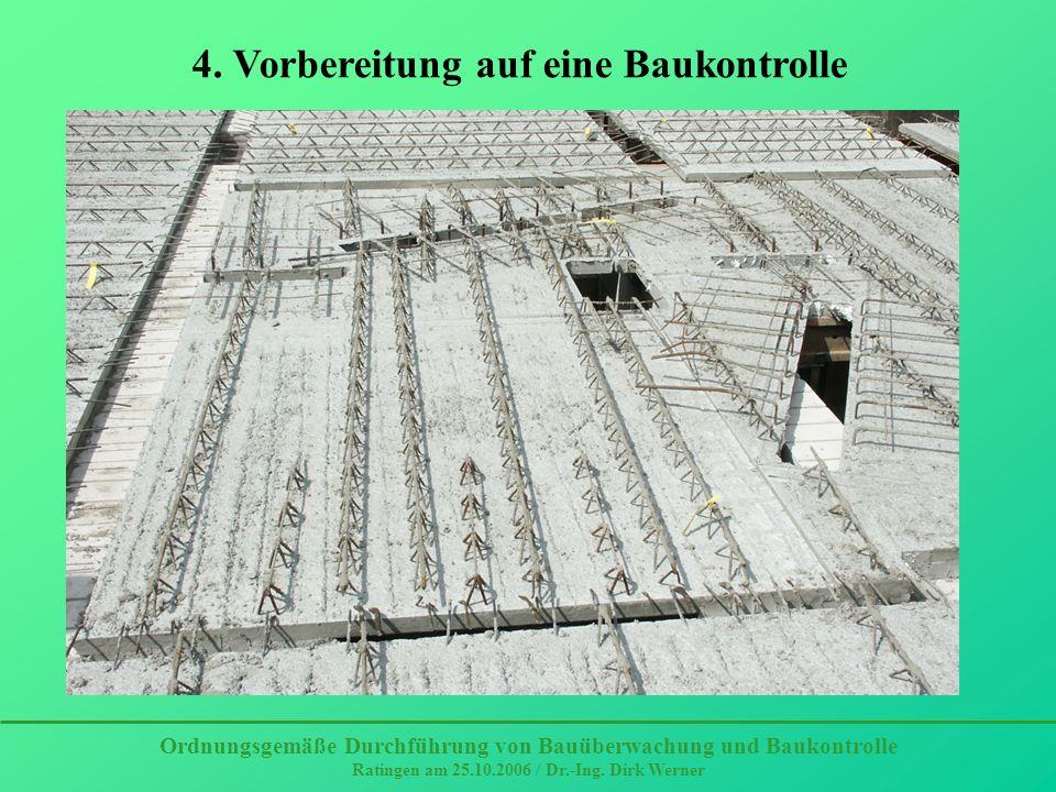 4. Vorbereitung auf eine Baukontrolle
