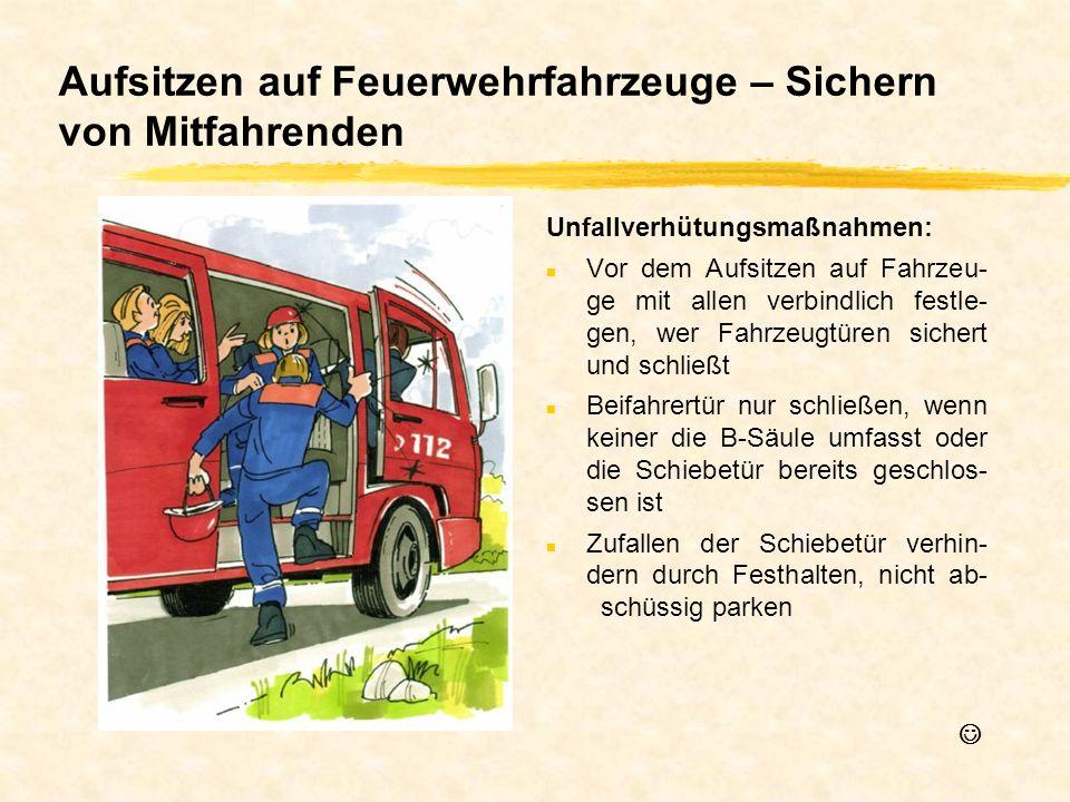 Aufsitzen auf Feuerwehrfahrzeuge – Sichern von Mitfahrenden