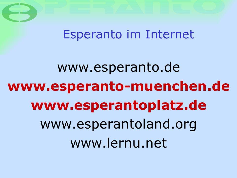 www.esperanto-muenchen.de www.esperantoplatz.de