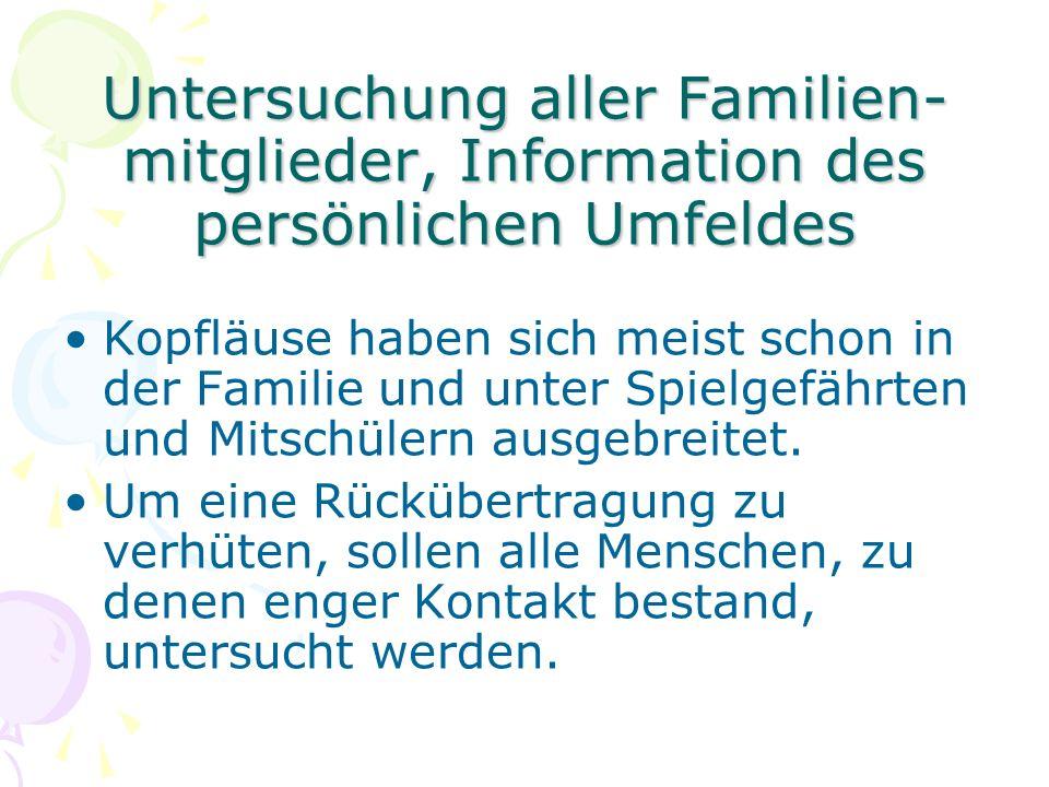 Untersuchung aller Familien-mitglieder, Information des persönlichen Umfeldes
