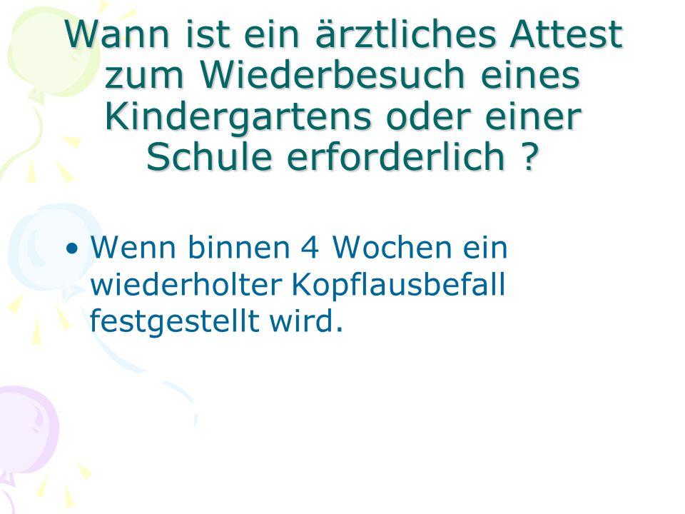 Wann ist ein ärztliches Attest zum Wiederbesuch eines Kindergartens oder einer Schule erforderlich