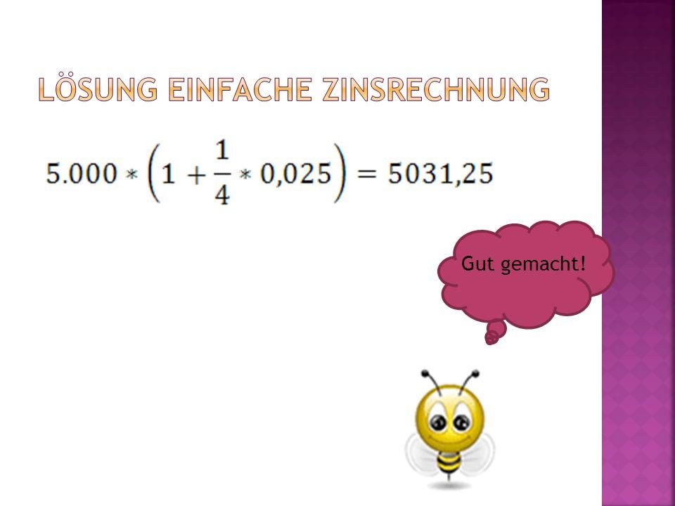 Lösung einfache Zinsrechnung