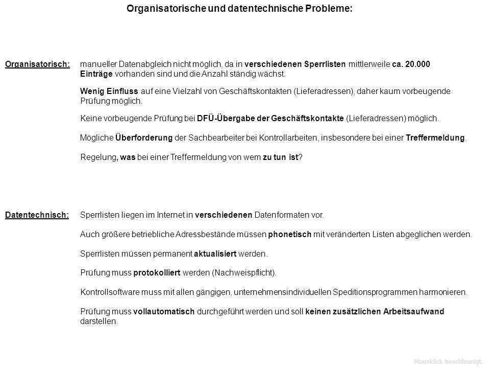 Organisatorische und datentechnische Probleme: