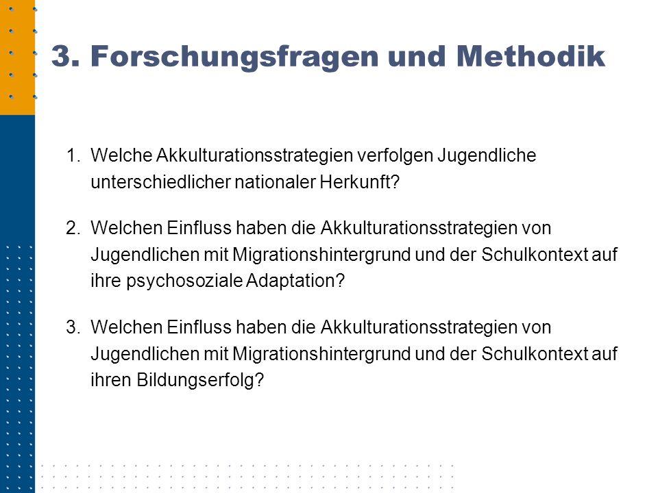 3. Forschungsfragen und Methodik