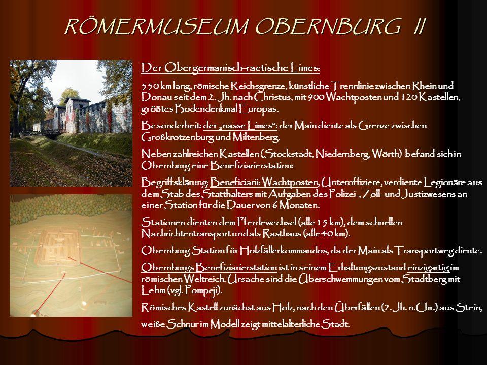 RÖMERMUSEUM OBERNBURG II
