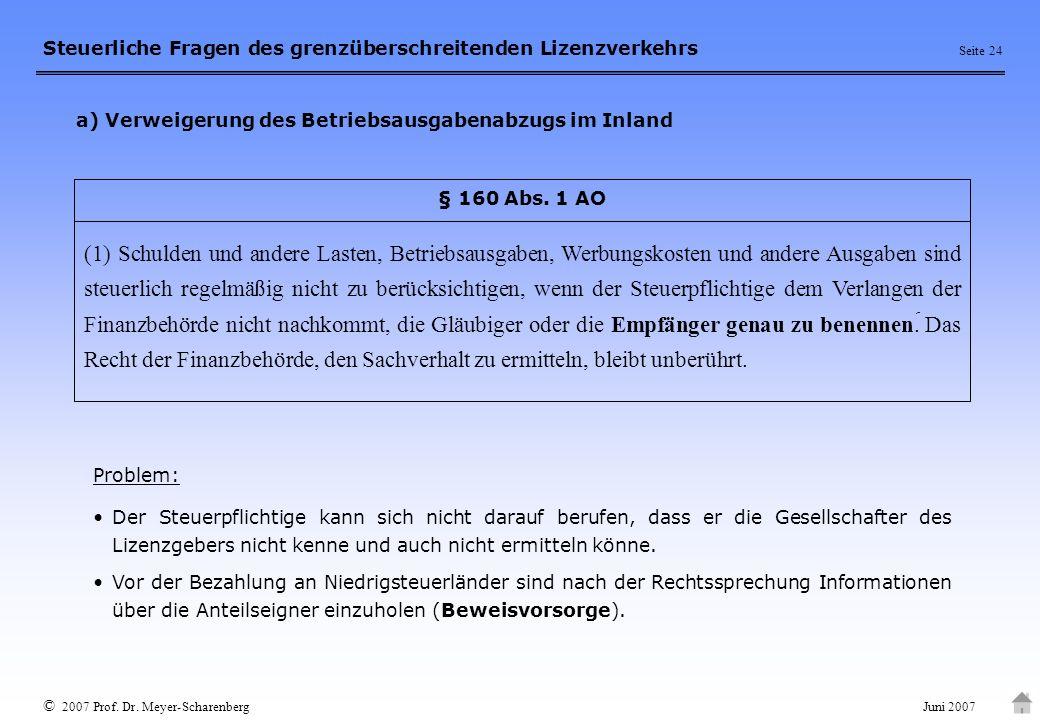 a) Verweigerung des Betriebsausgabenabzugs im Inland