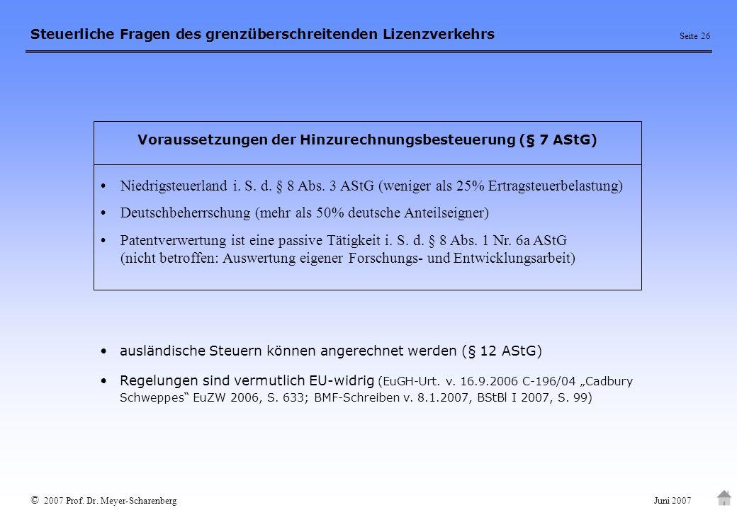 Voraussetzungen der Hinzurechnungsbesteuerung (§ 7 AStG)