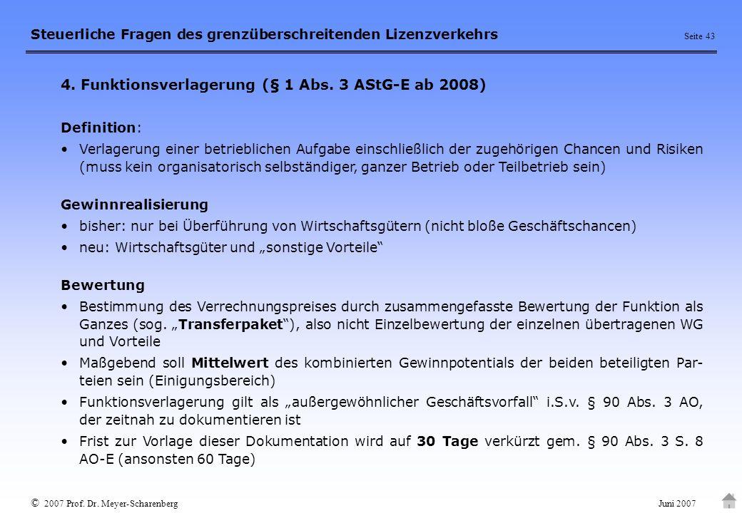 4. Funktionsverlagerung (§ 1 Abs. 3 AStG-E ab 2008)