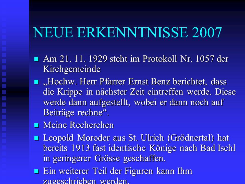 NEUE ERKENNTNISSE 2007 Am 21. 11. 1929 steht im Protokoll Nr. 1057 der Kirchgemeinde.