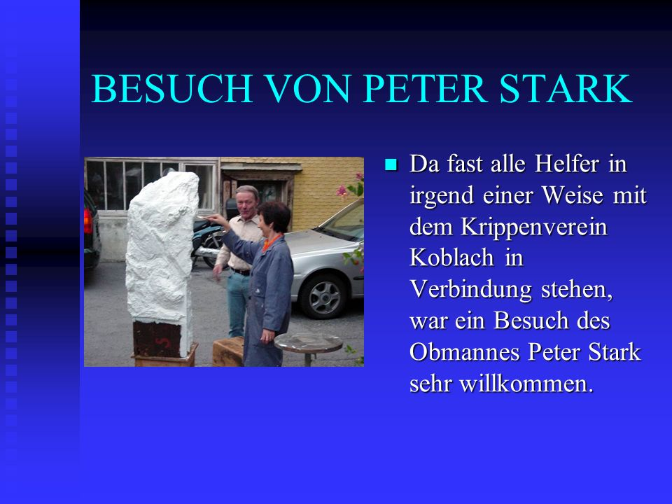 BESUCH VON PETER STARK