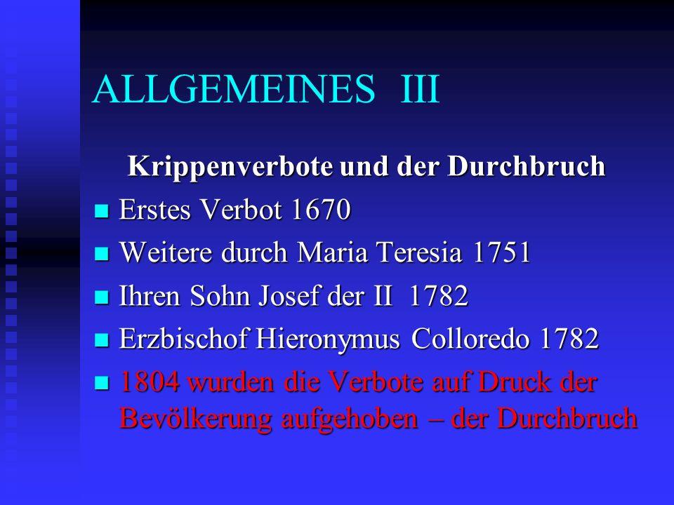 ALLGEMEINES III Krippenverbote und der Durchbruch Erstes Verbot 1670