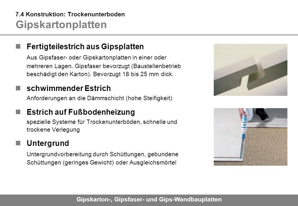 7.4 Konstruktion: Trockenunterboden Gipskartonplatten