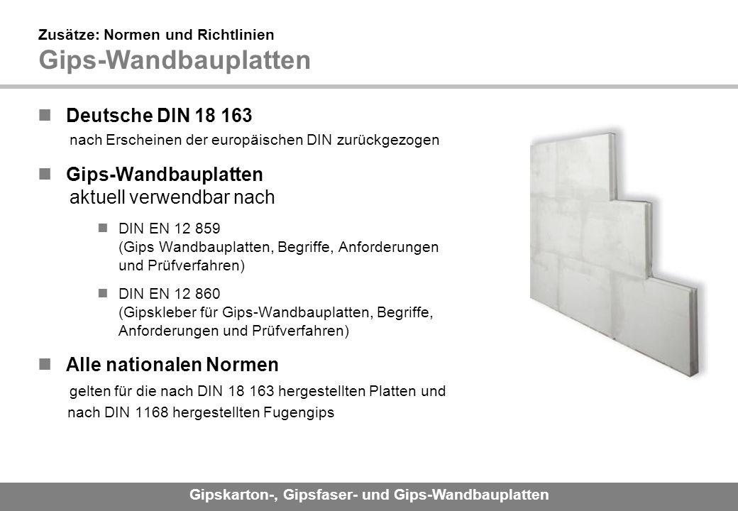 Zusätze: Normen und Richtlinien Gips-Wandbauplatten