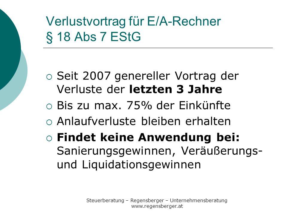 Verlustvortrag für E/A-Rechner § 18 Abs 7 EStG