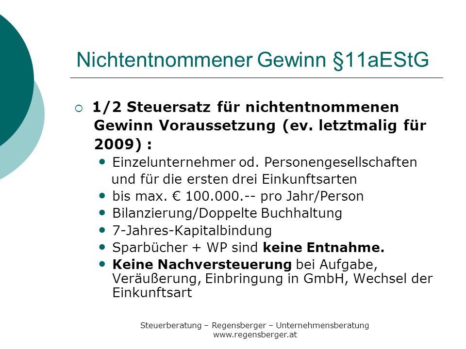 Nichtentnommener Gewinn §11aEStG