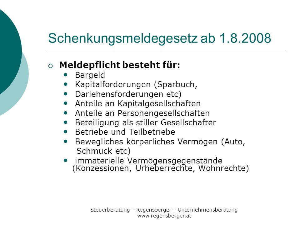 Schenkungsmeldegesetz ab 1.8.2008